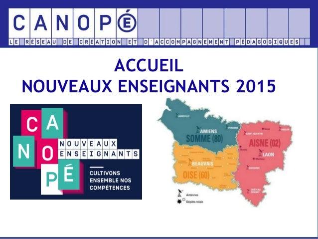 ACCUEIL NOUVEAUX ENSEIGNANTS 2015