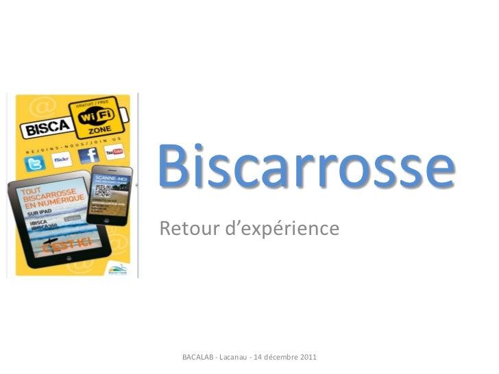 BiscarrosseRetour d'expérience  BACALAB - Lacanau - 14 décembre 2011