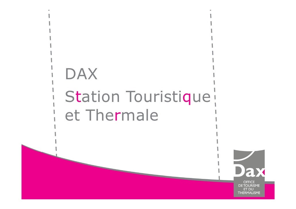 DAXStation Touristiqueet Thermale