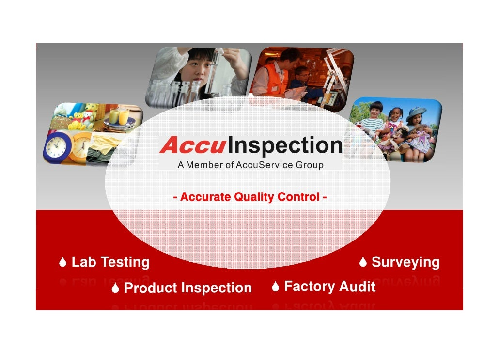 - Accurate Quality Control -Lab Testing                                   Surveying       Product Inspection         Facto...