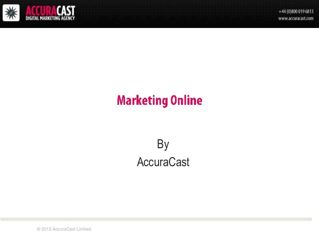 By                            AccuraCast© 2012 AccuraCast Limited