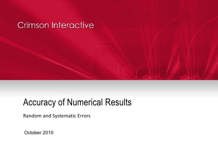 Accuracy of Numerical Results Random and Systematic Errors October 2010