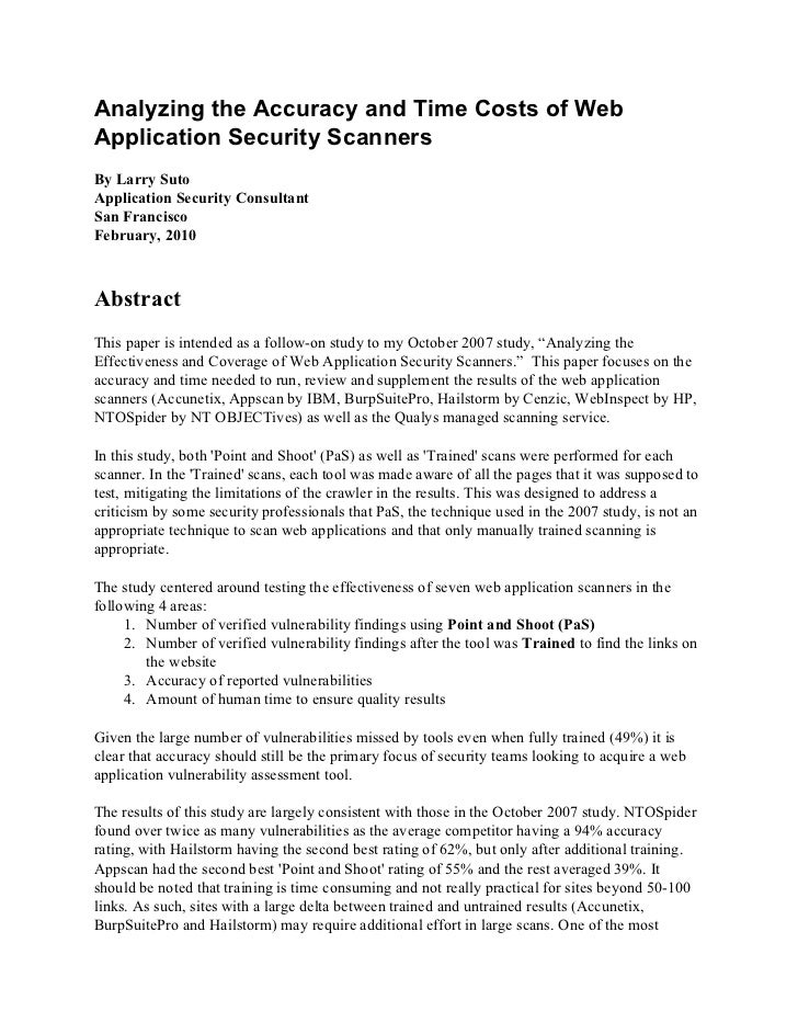 Analyzing the Accuracy and Time Costs of WebApplication Security ScannersBy Larry SutoApplication Security ConsultantSan F...