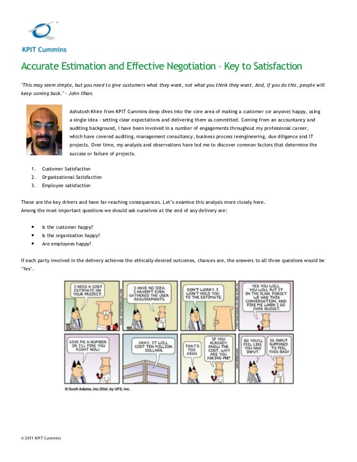 """Accurate Estimation and Effective Negotiation – Key to Satisfaction""""This may seem simple, but you need to give customers w..."""