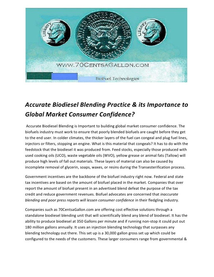 Accurate Biodiesel Blending Practice & its Importance to Global Market Consumer Confidence?  <br /> Accurate Biodiesel Ble...