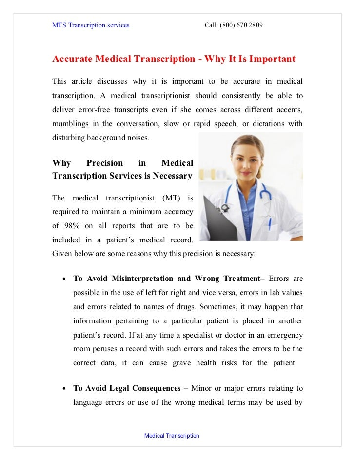 MTS Transcription services                           Call: (800) 670 2809Accurate Medical Transcription - Why It Is Import...