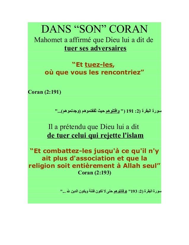 """DANS """"SON"""" CORAN  Mahomet a affirmé que Dieu lui a dit de          tuer ses adversaires             """"Et tuez-les,      où ..."""