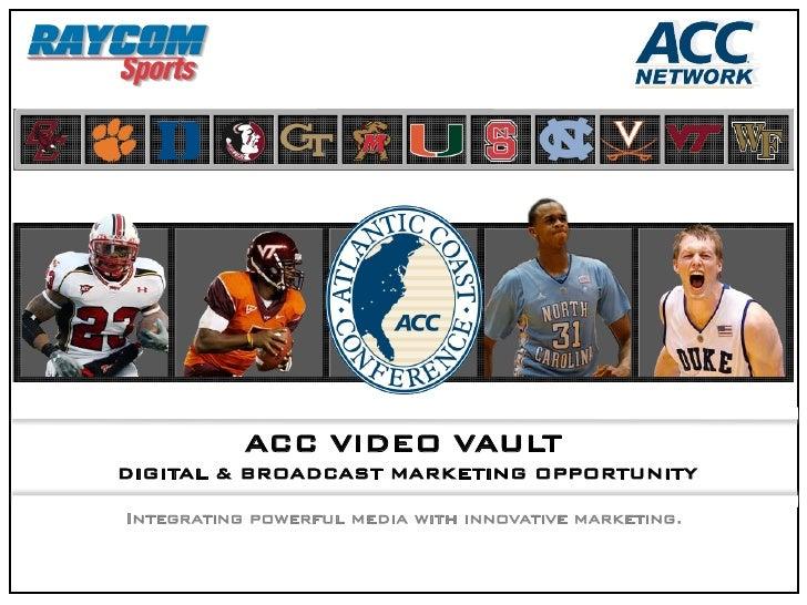ACC VIDEO LOCKER ROOM  Digital & Broadcast Marketing           Opportunity