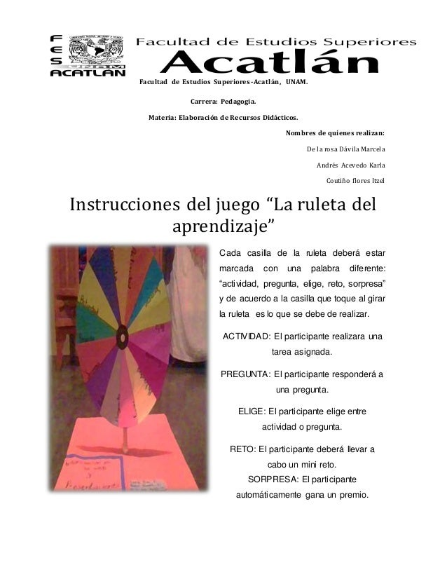 Facultad de Estudios Superiores -Acatlán, UNAM.  Carrera: Pedagogía.  Materia: Elaboración de Recursos Didácticos.  Nombre...