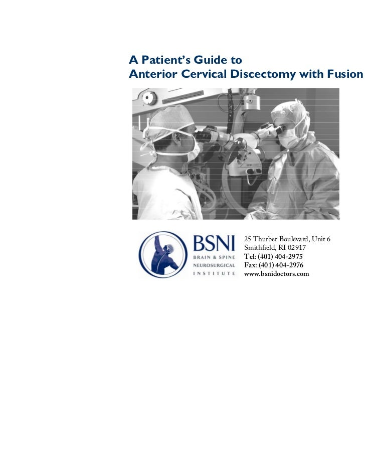 A Patient's Guide toAnterior Cervical Discectomy with Fusion (ACDF)                   25 Thurber Boulevard, Unit 6        ...