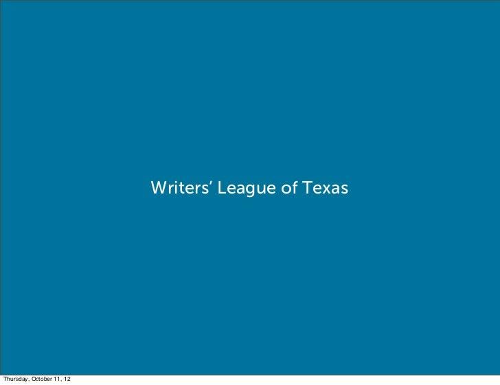 Writers' League of TexasThursday, October 11, 12