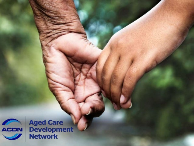 WHY  Our aim is to help build a sustainable aged care  industry with a great customer experience. Aged  care is one of the...