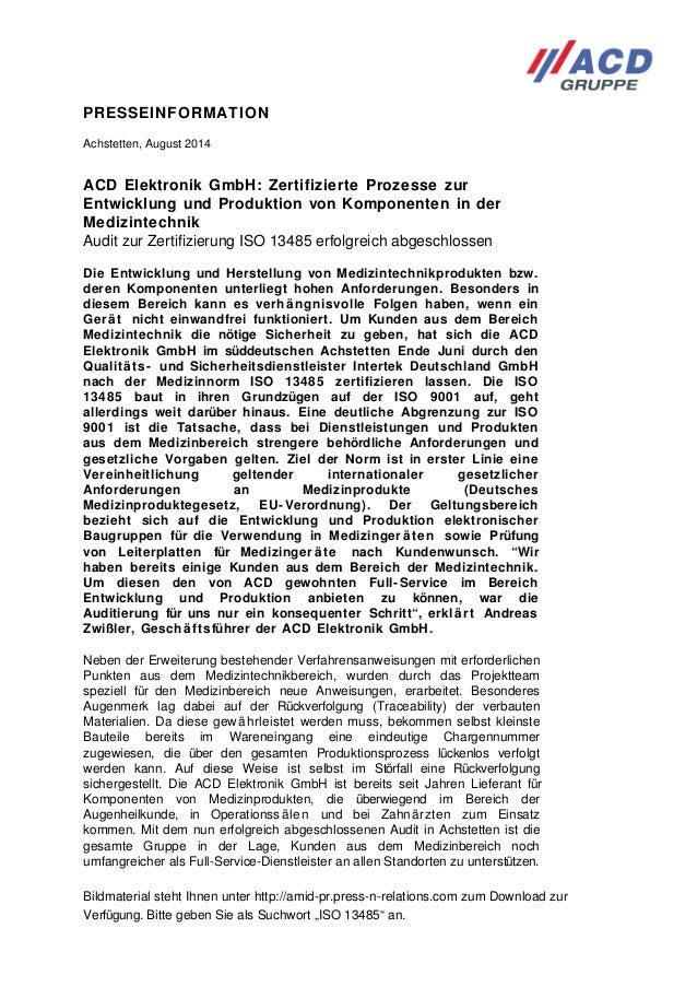 PRESSEINFORMATION  Achstetten, August 2014  ACD Elektronik GmbH: Zertifizierte Prozesse zur  Entwicklung und Produktion vo...