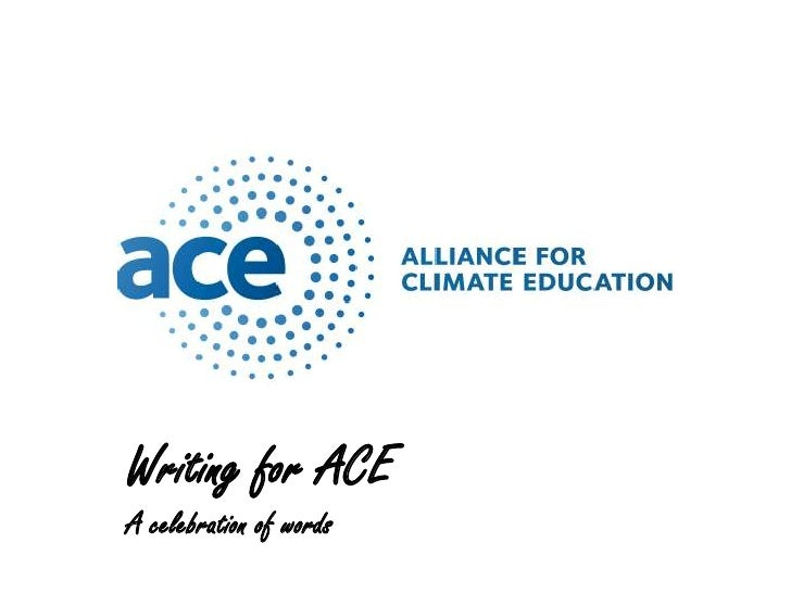 Writing for ACE <br />A celebration of words<br />