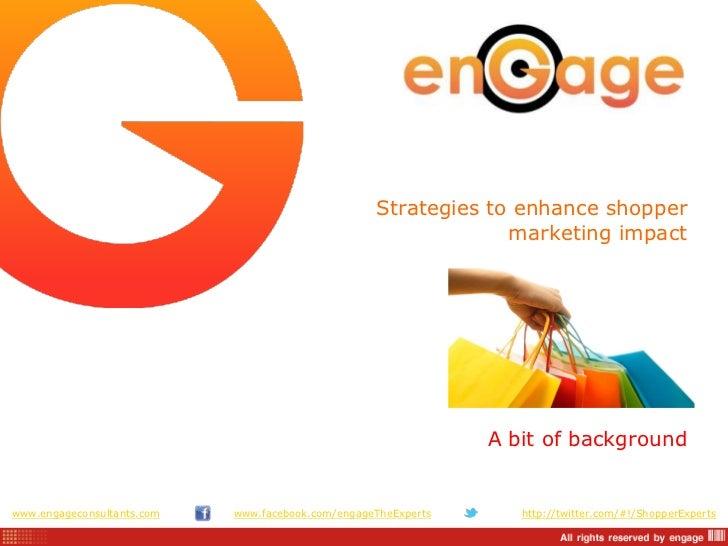 Strategies to enhance shopper                                                                marketing impact             ...