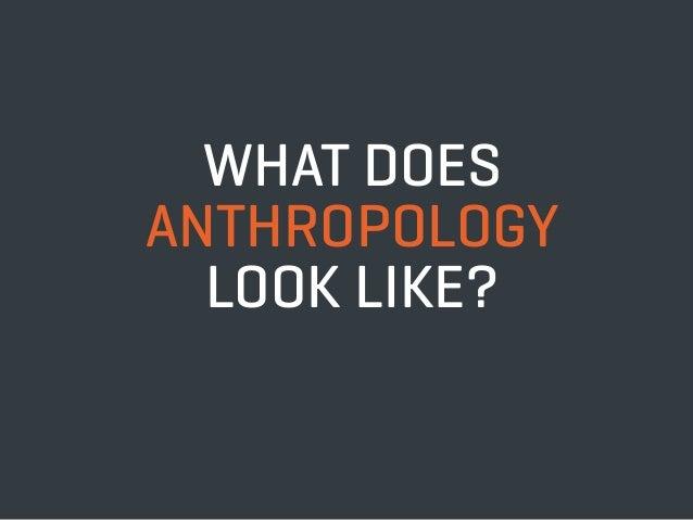 Anthropologist?