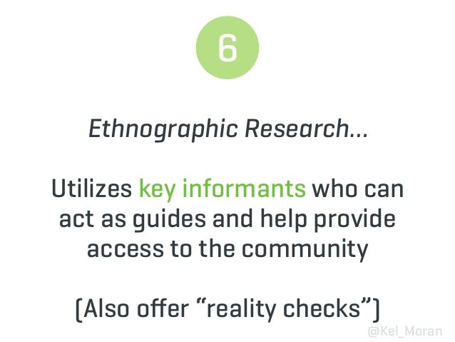 """9 Ethnographic Research… Seeks to tease out the implicit, not typically stated, features of a group """"Making the familiar s..."""