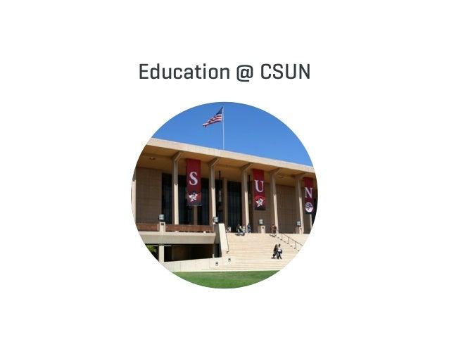 Education @ CSUN