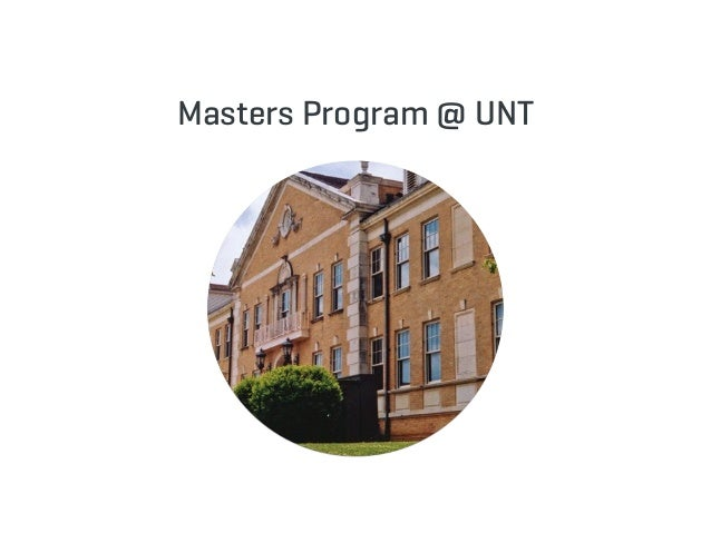 Masters Program @ UNT