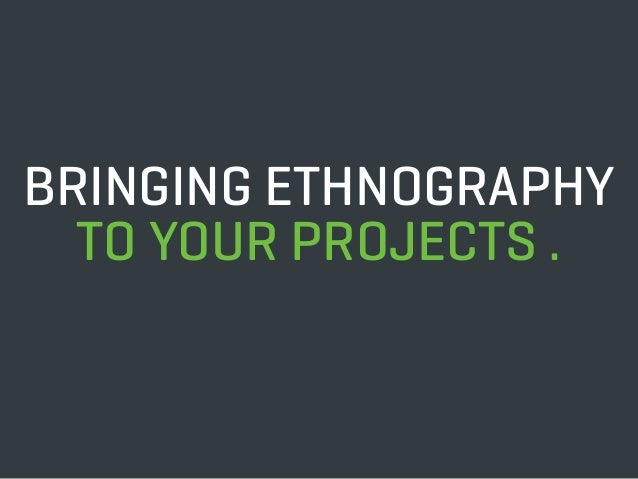 Ethnography in Software Design - An Anthropologist's Perspective