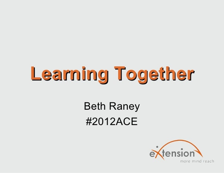 Learning Together     Beth Raney     #2012ACE