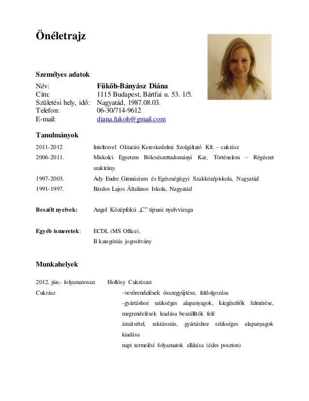 önéletrajz b kategóriás jogosítvány CV   F. Banyasz Diana önéletrajz b kategóriás jogosítvány