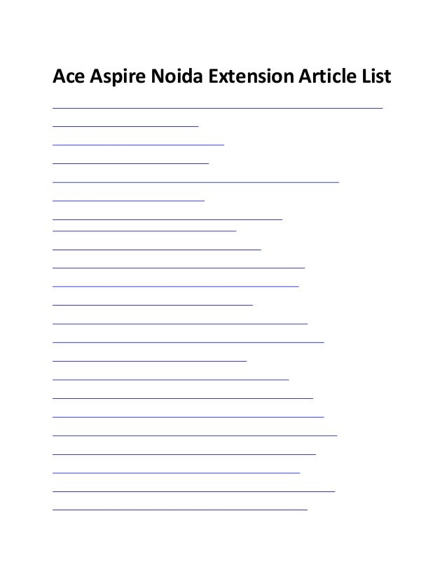 Ace Aspire Noida Extension Article Listhttp://residentialprojectsinnoidaextension.org/listing/ace-aspire-noida-extension-p...