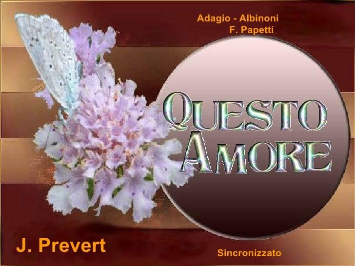 J. Prevert  Adagio - Albinoni  F. Papetti Sincronizzato