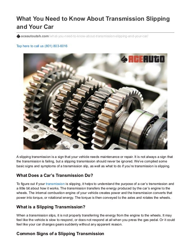 Transmission Slipping Signs >> What You Need To Know About Transmission Slipping And Your