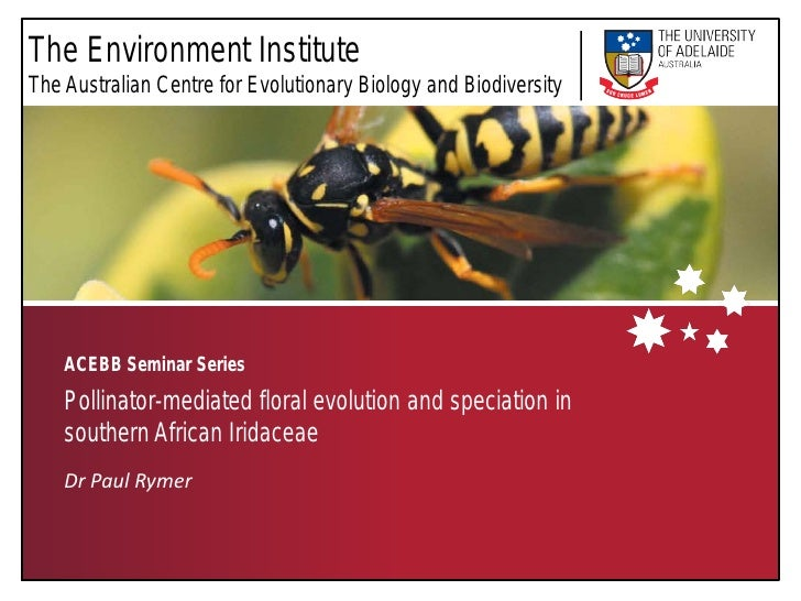The Environment Institute The Australian Centre for Evolutionary Biology and Biodiversity         ACEBB Seminar Series    ...