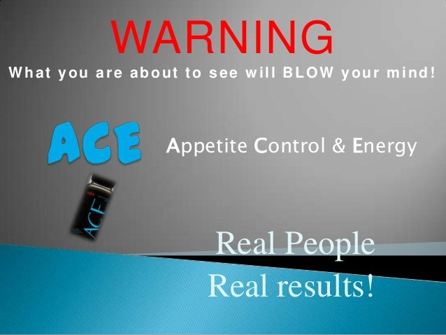 WARNINGWhat you are about to see will BLOW your mind!                 Appetite Control & Energy                     Real P...