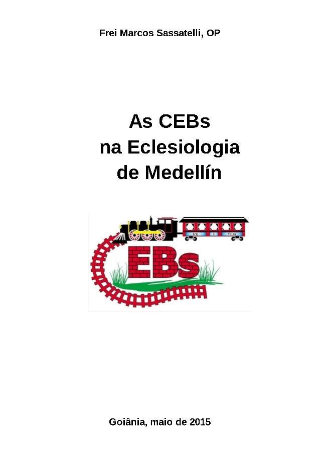 As CEBs  na Eclesiologia  de Medellín