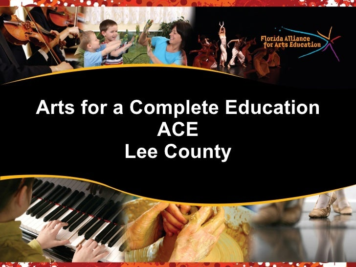 Arts for a Complete Education ACE Lee County
