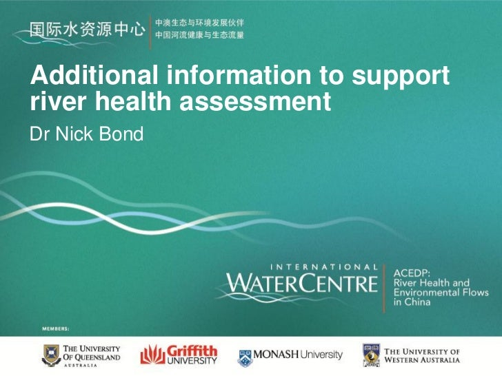 Additional information to supportriver health assessmentDr Nick Bond
