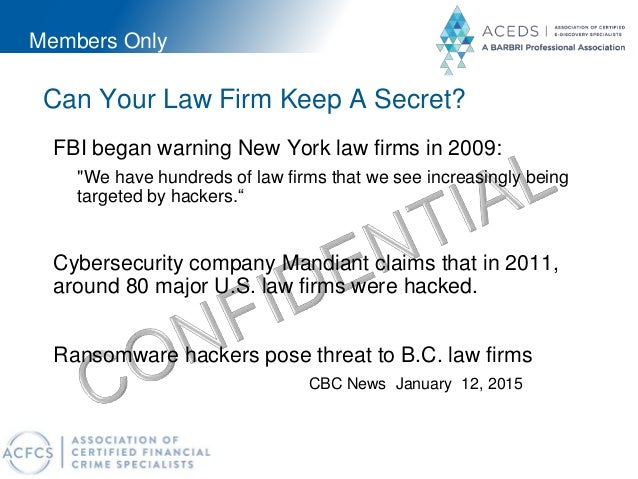 """Members Only Can Your Law Firm Keep A Secret? FBI began warning New York law firms in 2009: """"We have hundreds of law firms..."""