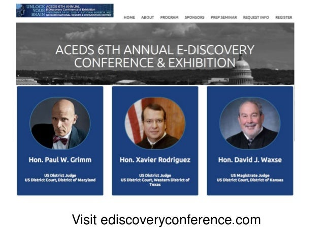 Visit ediscoveryconference.com
