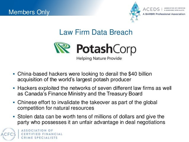 Members Only Law Firm Data Breach  China-based hackers were looking to derail the $40 billion acquisition of the world's ...