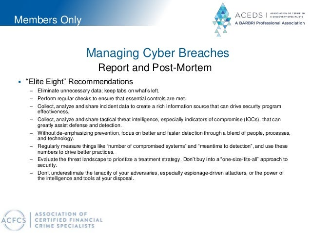"""Members Only Managing Cyber Breaches Report and Post-Mortem  """"Elite Eight"""" Recommendations – Eliminate unnecessary data; ..."""