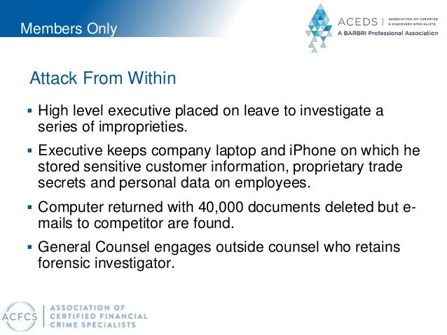 Members Only Attack From Within  High level executive placed on leave to investigate a series of improprieties.  Executi...