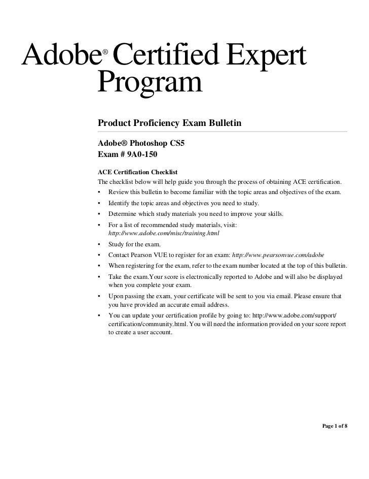 Adobe Certified Expert         ®     Program     Product Proficiency Exam Bulletin     Adobe® Photoshop CS5     Exam # 9A0...