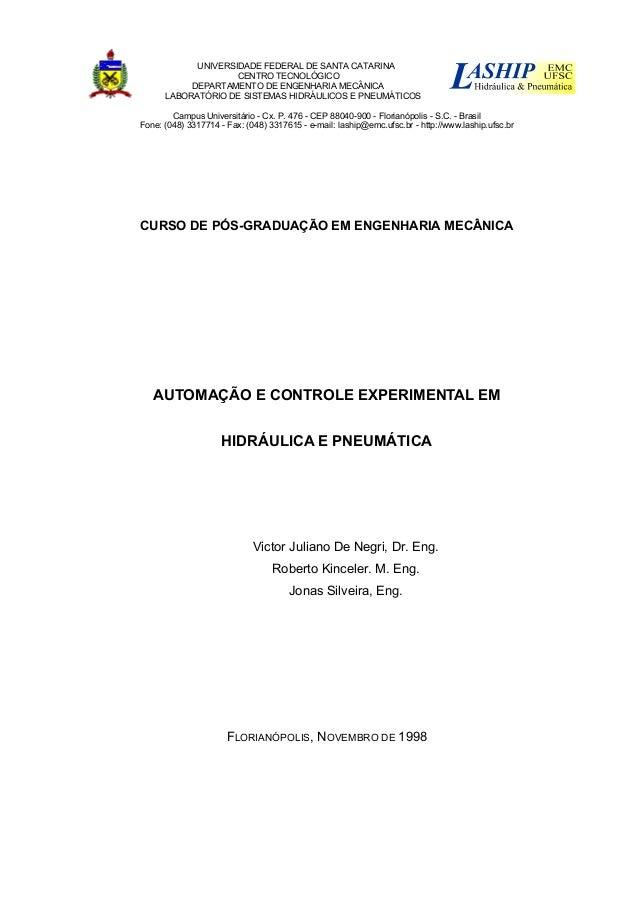 UNIVERSIDADE FEDERAL DE SANTA CATARINA CENTRO TECNOLÓGICO DEPARTAMENTO DE ENGENHARIA MECÂNICA LABORATÓRIO DE SISTEMAS HIDR...