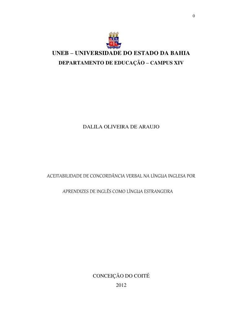 0  UNEB – UNIVERSIDADE DO ESTADO DA BAHIA    DEPARTAMENTO DE EDUCAÇÃO – CAMPUS XIV              DALILA OLIVEIRA DE ARAUJOA...