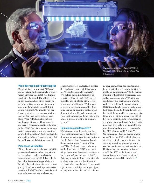 Sigmascreening, een spin-off van het AMC met Monique G.J.T.B. van Lier, MSc en Prof.dr.ir. Kees A. Grimbergen  Van onderzo...