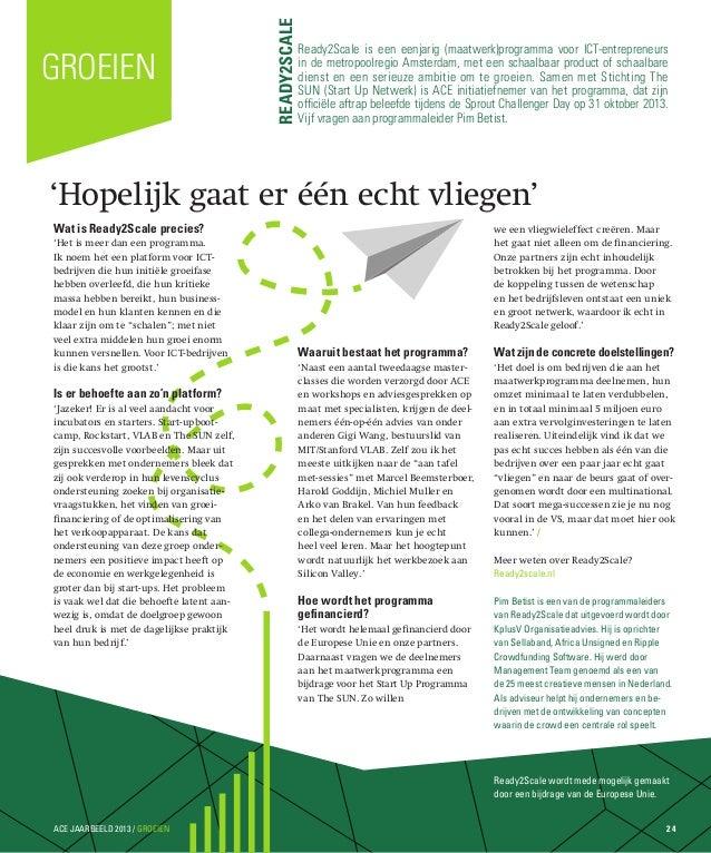 Ready2Scale  Groeien  Ready2Scale is een eenjarig (maatwerk)programma voor ICT-entrepreneurs in de metropoolregio Amsterda...