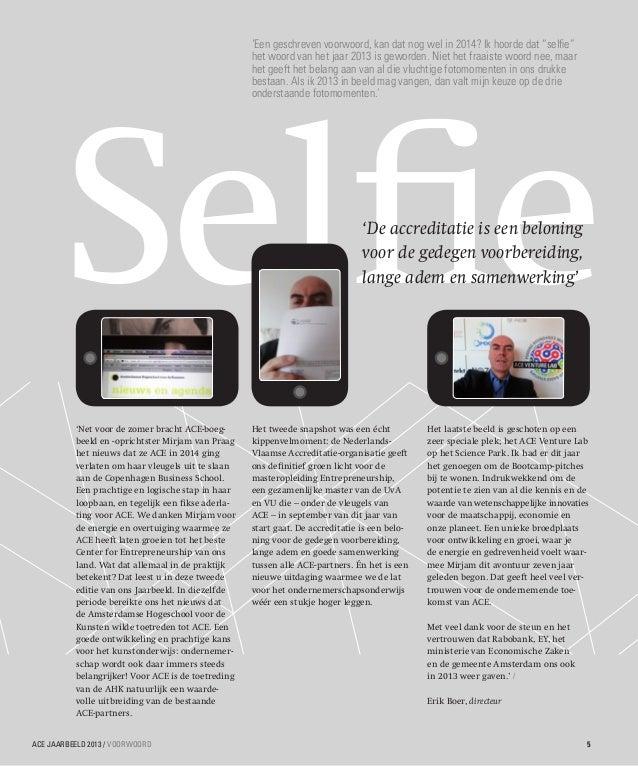 """'Een geschreven voorwoord, kan dat nog wel in 2014? Ik hoorde dat """"selfie"""" het woord van het jaar 2013 is geworden. Niet h..."""