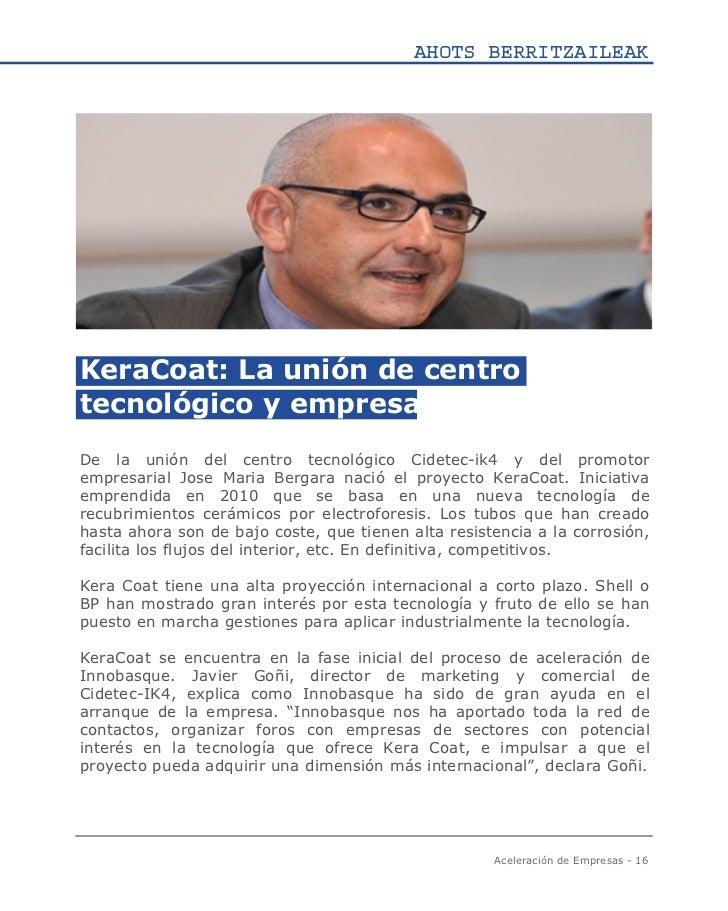 AHOTS BERRITZAILEAKKeraCoat: La unión de centrotecnológico y empresaDe la unión del centro tecnológico Cidetec-ik4 y del p...