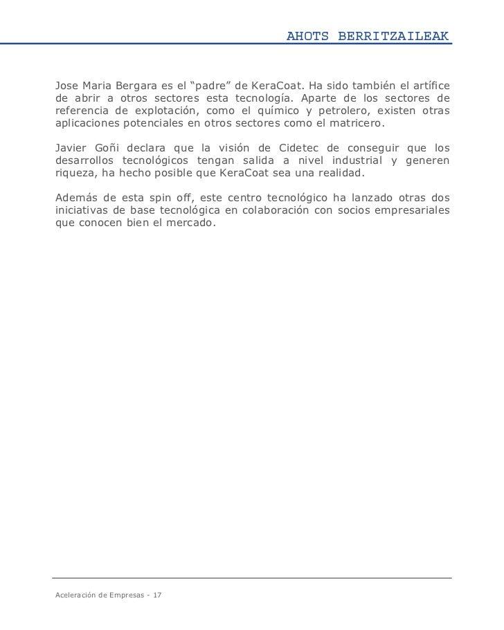 """AHOTS BERRITZAILEAKJose Maria Bergara es el """"padre"""" de KeraCoat. Ha sido también el artíficede abrir a otros sectores esta..."""