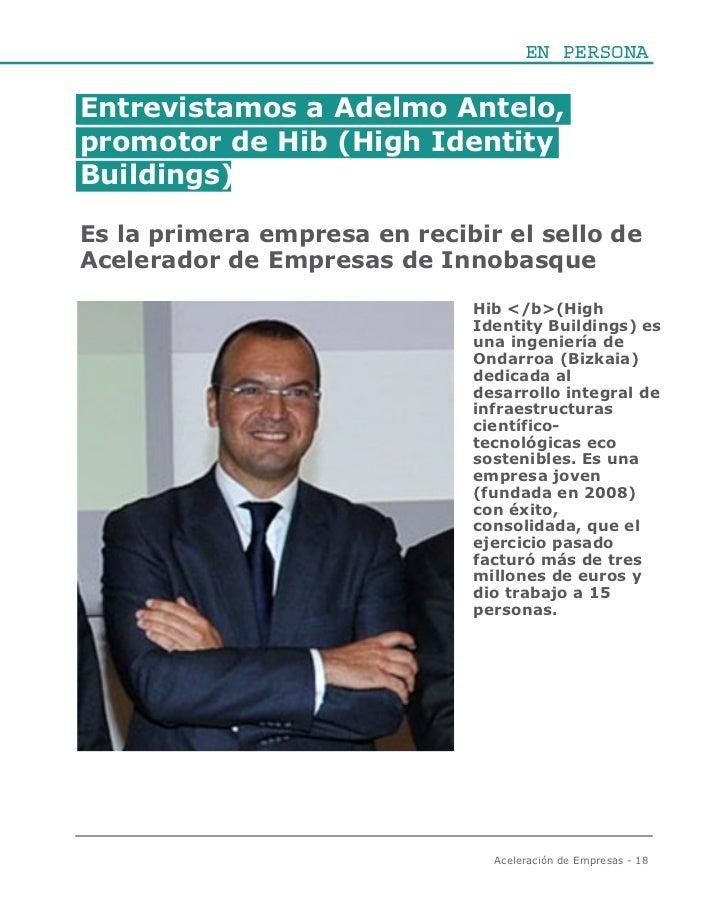 EN PERSONAEntrevistamos a Adelmo Antelo,promotor de Hib (High IdentityBuildings)Es la primera empresa en recibir el sello ...