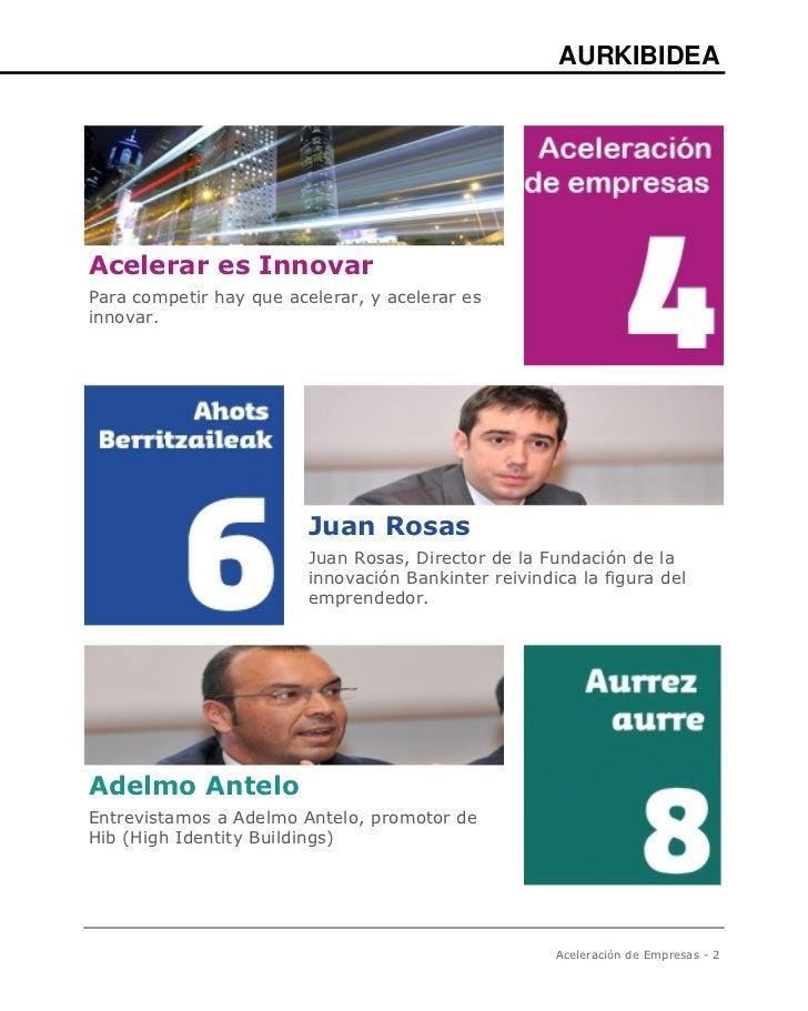 AURKIBIDEAAcelerar es InnovarPara competir hay que acelerar, y acelerar esinnovar.                         Juan Rosas     ...