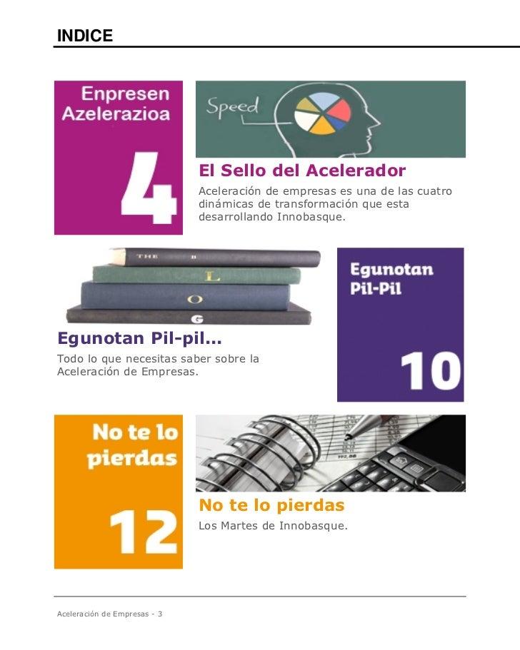 INDICE                              El Sello del Acelerador                              Aceleración de empresas es una de...